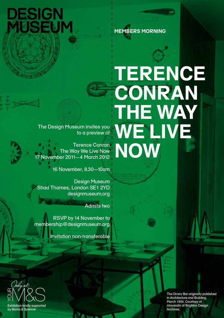 Green and black abstract style design poster advertising a show hosted by the Design Museum. The name of the show - 'The Way we live now' is printed in block letters with the name of the artist/creator of the show Terence Conran in white block letters above it.